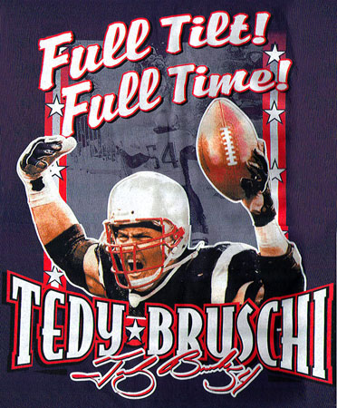 Full Tilt Full Time - Tedy Bruschi by Greg Dampier - Illustrator & Graphic Artist of Portland, Oregon