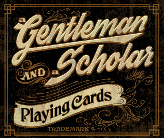 Gentleman & a Scholar Playing Cards sign by Greg Dampier - Illustrator & Graphic Artist of Portland, Oregon
