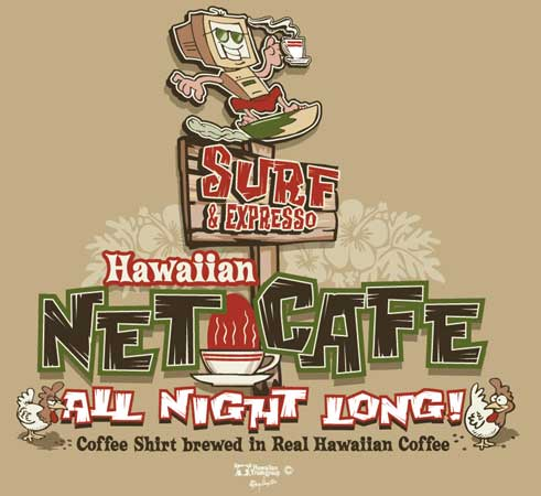 Surf and Expresso - Hawaiian Net Cafe by Greg Dampier - Illustrator & Graphic Artist of Portland, Oregon