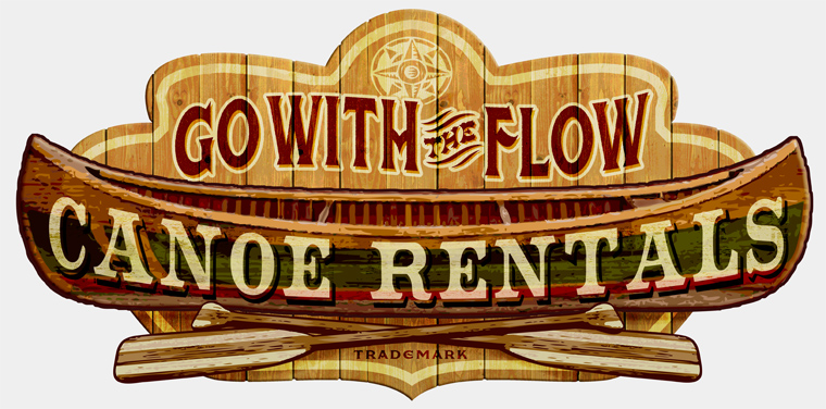 Go with the Flow Canoe Rentals sign by Greg Dampier - Illustrator & Graphic Artist of Portland, Oregon