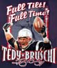 T Shirts • Sports Related • Full Tilt Full Time Tedy Bruschi by Greg Dampier All Rights Reserved.