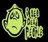 T Shirts • Business Promotion • I See Dead People by Greg Dampier All Rights Reserved.