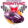 T Shirts • Vehicle Related • Pontiac High Performance by Greg Dampier All Rights Reserved.