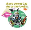 T Shirts • Blood Bank • Blood Donors Are Out Of This World by Greg Dampier All Rights Reserved.