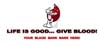 T Shirts • Blood Bank • Life Is Good Give Blood by Greg Dampier All Rights Reserved.