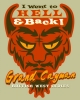 T Shirts • Travel Souvenir • Hell N Back by Greg Dampier All Rights Reserved.