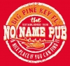 T Shirts • Travel Souvenir • No Name Pub Big Pine Key by Greg Dampier All Rights Reserved.