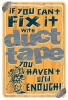 T Shirts • Travel Souvenir • Fix It With Duct Tape Sign by Greg Dampier All Rights Reserved.