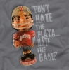 T Shirts • Sporting Events • Osu Dont Hate The Playa Bobblehead by Greg Dampier All Rights Reserved.