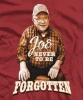 T Shirts • Miscellaneous Events • Never Forgotten Joe by Greg Dampier All Rights Reserved.