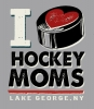 T Shirts • Sports Related • I Love Hokey Moms by Greg Dampier All Rights Reserved.