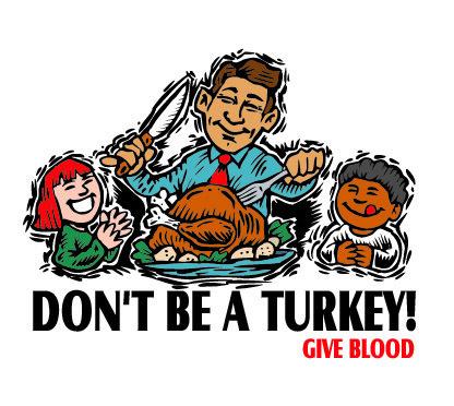 Dont be a turkey - give blood by Greg Dampier - Illustrator & Graphic Artist of Portland, Oregon