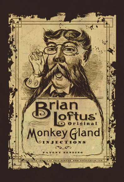 brian loftus monkey gland injections by Greg Dampier - Illustrator & Graphic Artist of Portland, Oregon