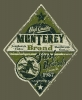 T Shirts • Travel Souvenir • Monterey Brand Grn by Greg Dampier All Rights Reserved.